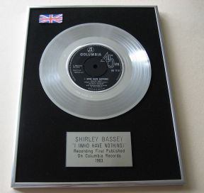 SHIRLEY BASSEY - I (WHO HAVE NOTHING) PLATINUM single presentation DISC